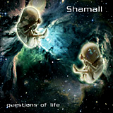 Shamall - Questions of Life digipak (2008) - Shamall Online Shop