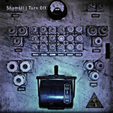 "Shamall ""Turn Off 2 CD digipak"" - Shamall Online Shop"