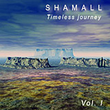 Shamall Cover Timeless Journey Vol. 1, 2007